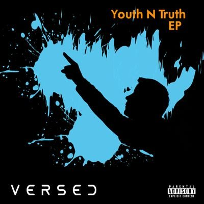 "Unorthodox, Inspiring, 19 | What I Think About Versed's ""Youth N Truth EP"""
